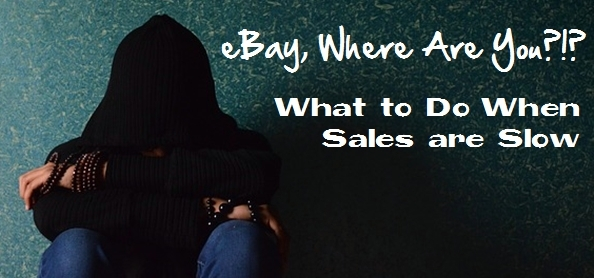 what to do when ebay sales are down
