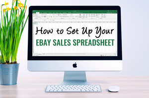 how to set up your ebay sales spreadsheet